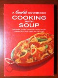 A Campbell Cook Book, Cooking with Soup from the 1950's or early 1960s
