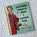洋書 Everything I Need to Know I Learned From a Little Golden Book 2013年  ハードカバー